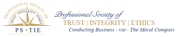 Professional Society of TRUST - INTEGRITY - ETHICS (PSTIE)
